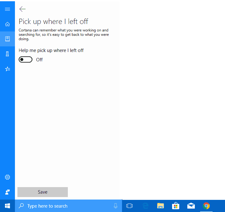 Cortana pick up left off
