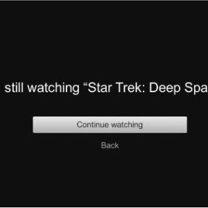 are you still watching netflix